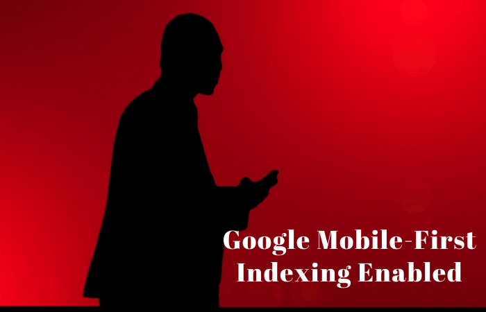 """Mobile-first Indexing"" Influences SEO and Ranking?"