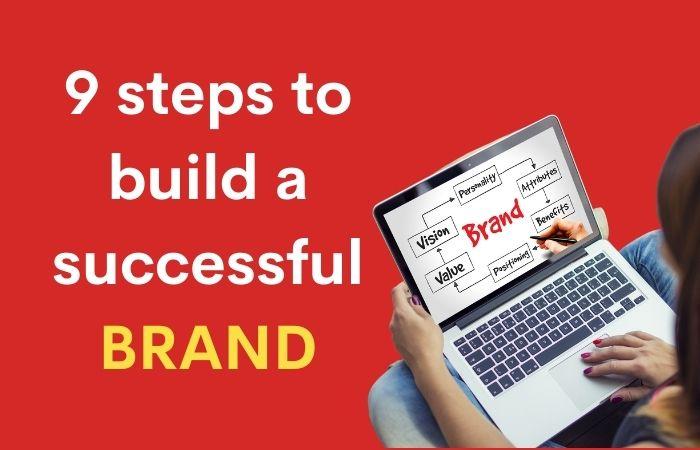 9 steps to build a brand