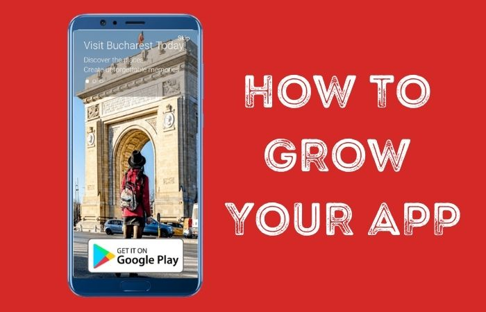 how to grow your app